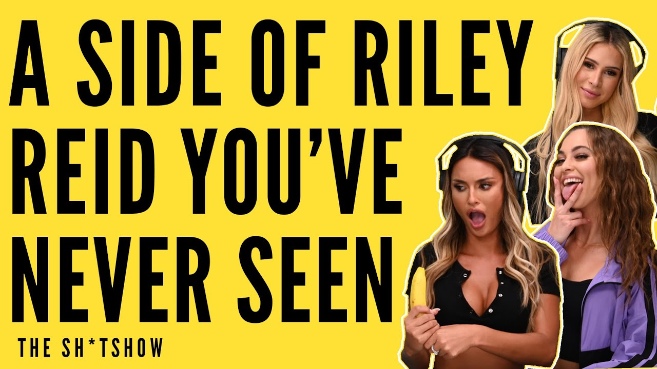 Download A SIDE OF RILEY REID YOU'VE NEVER SEEN BEFORE - THE SH*TSHOW EP. 58