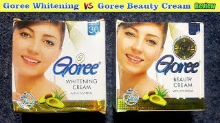 Goree Whitening Cream Review, Benefits, Price, Side Effects | Beauty Skin Face Fairness Products