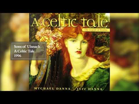 A Celtic Tale: The Legend of Deirdre (Full Album) | Mychael Danna & Jeff Danna