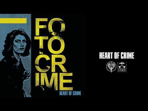 FOTOCRIME - Heart Of Crime (full album stream)