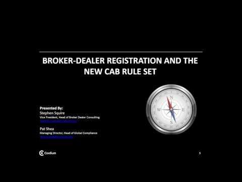 Broker Dealer Registration and the CAB Rules