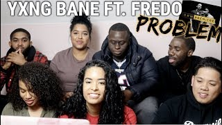 Yxng Bane & Fredo - Problem [Music Video] | GRM Daily REACTION/REVIEW