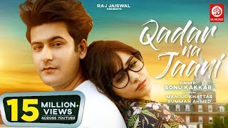 Qadar Na Jaani Song Sonu Kakkar Manjul Khattar Rumman Ahmed Official Video DRJ Records