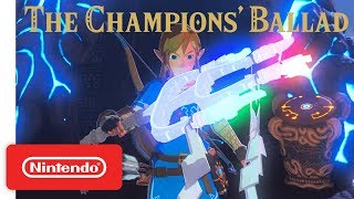 Download The Legend of Zelda: Breath of the Wild - Expansion Pass: DLC Pack 2 The Champions' Ballad Trailer Mp3 and Videos