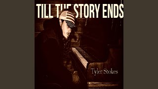 Till the Story Ends