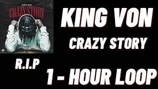 King Von- Crazy Story[1 HOUR]