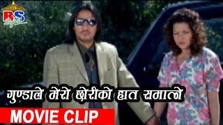 गुन्डाले मेरी छोरी को हात समात्ने | Nepali Movie Clip | Ma Chhu Ni Timro