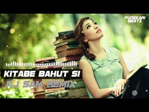 Kitabe Bahut Si (Remix) - DJ Sam Remix || Punekari Beatz ||