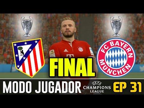 ¡¡FINAL DE UEFA CHAMPIONS LEAGUE!!| FIFA 17 Modo Carrera ''Jugador''' FC Bayern Múnich - EP 31