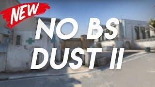 No Bulls**t Dust2 Tips (NEW 2017 Version)