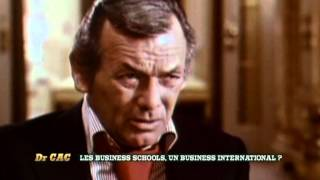 Dr CAC - Les Business schools, un business international  ?