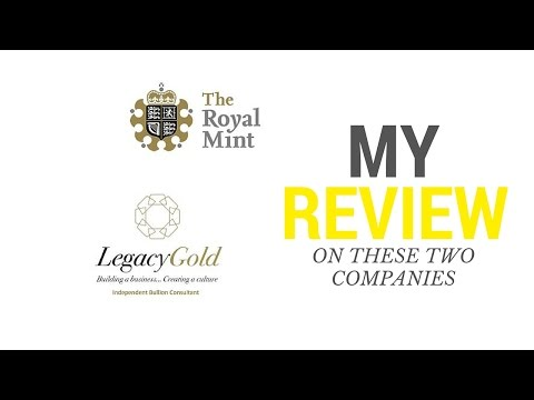 The Royal Mint Bullion Review Vs Legacy Gold Review!