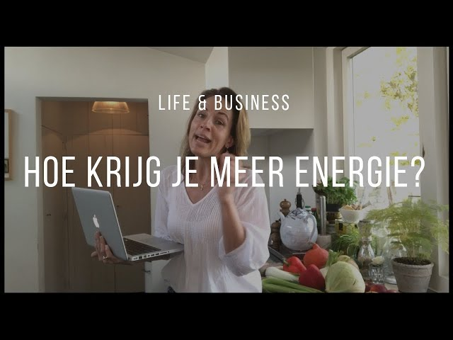 Hoe krijg je meer energie? | Life & Business afl. 11
