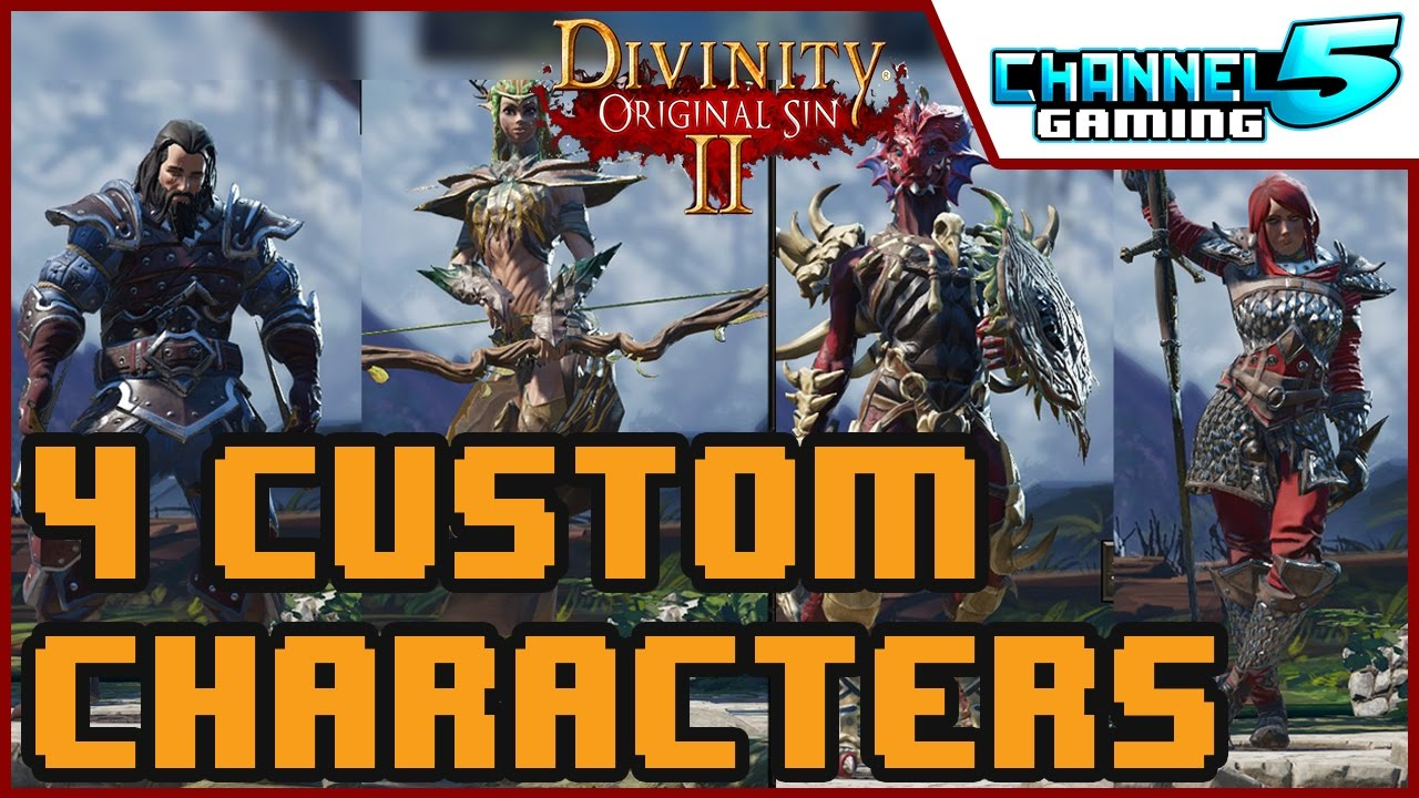 How to create FOUR Custom characters in: Divinity Original Sin 2 (Early  access alpha build)