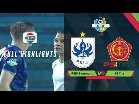 PSIS SEMARANG (0) vs PS TIRA (2) - Full Highlights   Go-Jek LIGA 1 bersama Bukalapak