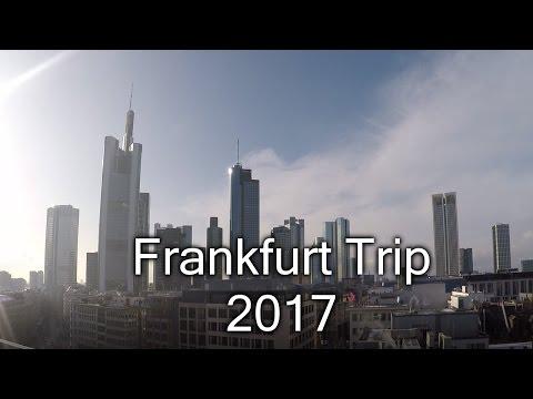 Frankfurt Trip 2017
