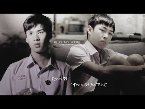 Make it Right Season 2 Ost : Room 39 - Don't Let Me Think [ INDO SUB + THAIROM ]