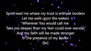 HILLSONG UNITED - Oceans (Where Feet May Fail) Lyrics Video