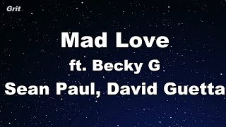 Mad Love ft. Becky G - Sean Paul, David Guetta Karaoke 【With Guide Melody】 Instrumental Video