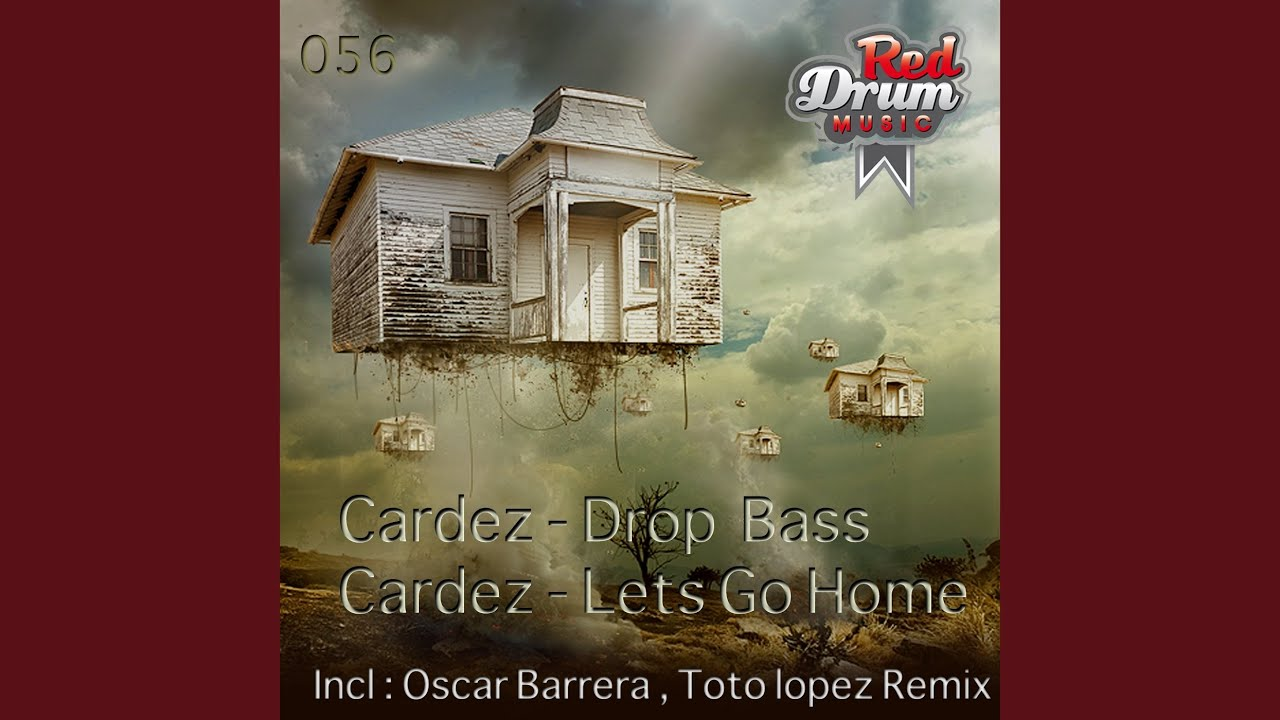 Lets Go Home (Toto Lopez Remix) - YouTube
