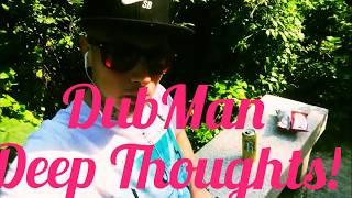 Dubman - Deep Thoughts (music video)