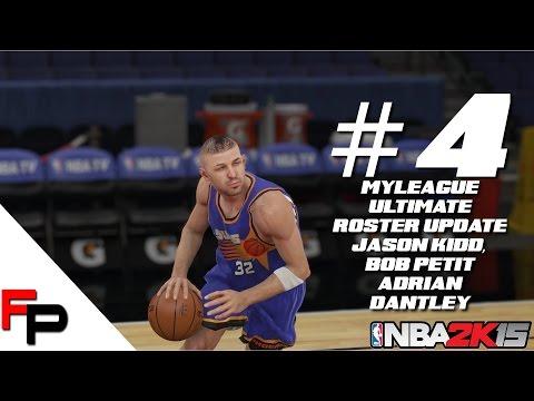 NBA 2K15 - Jason Kidd, Bob Petit & Adrian Dantley - MyLeague - Ultimate Legends Roster - Update 4