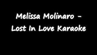 Melissa Molinaro - Lost In Love Karaoke