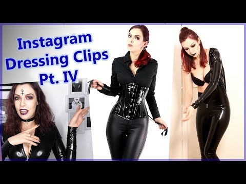Getting Dressed Pt.4: Alternative Fashion Looks (PVC Catsuit, Datex Dress, Corsets)