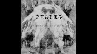 Phaleg - The End Is Not Enough