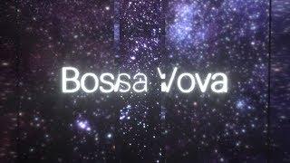 DJ ILZE - Bossa Vova (2h elevator music)