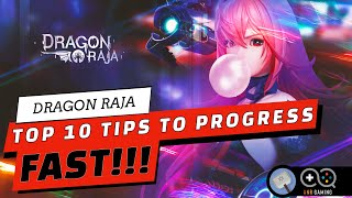 10 PRO TIPS TO PROGRESS QUICK!! : Dragon Raja