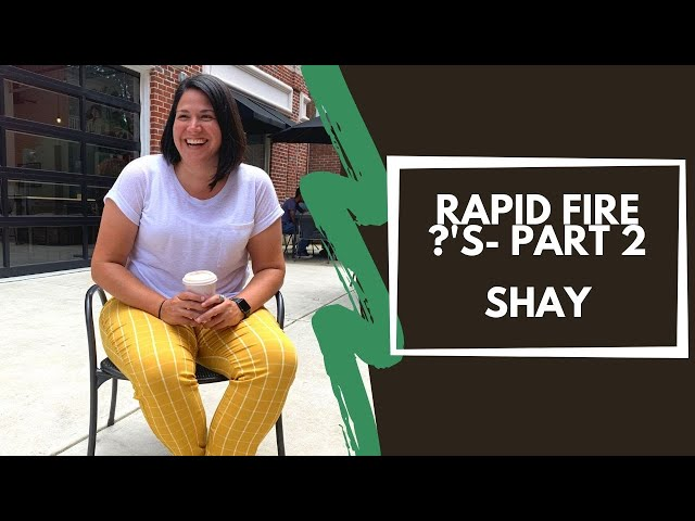 Rapid Fire Questions Pt.2 - JustShayin