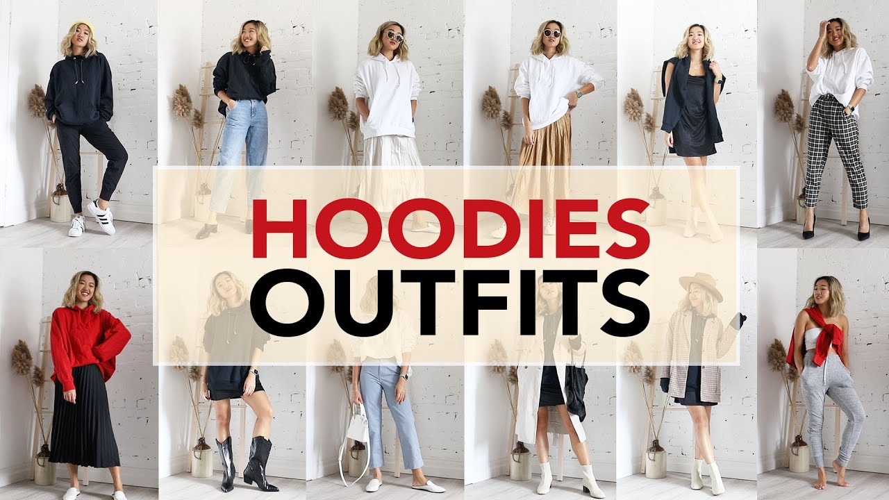 HOODIES: Outfit Ideas + How To Style (18 Outfits)