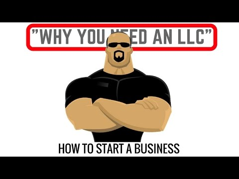 How To Start A Business Fast [ 1of  20 ]  Why You Need An LLC in 2016