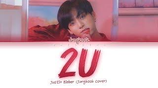 BTS JUNGKOOK (정국) - 2U (Cover) Color Coded Lyrics