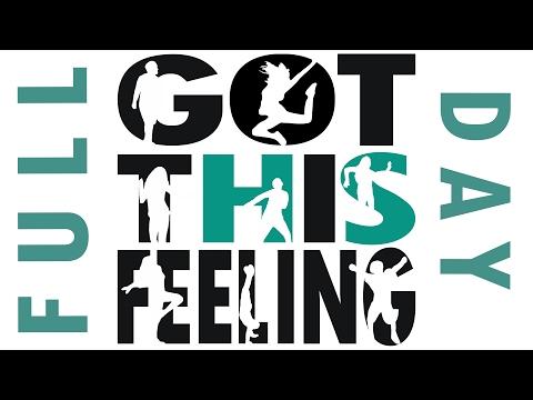 Got This Feeling: Full Day Video