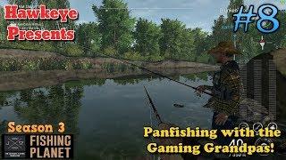 Fishing Planet | #8 - Season 3 | Panfishing with the Gaming Grandpas!