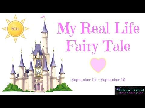 My Real Life Fairy Tale - Vlog - September 4-September 10 - 2015
