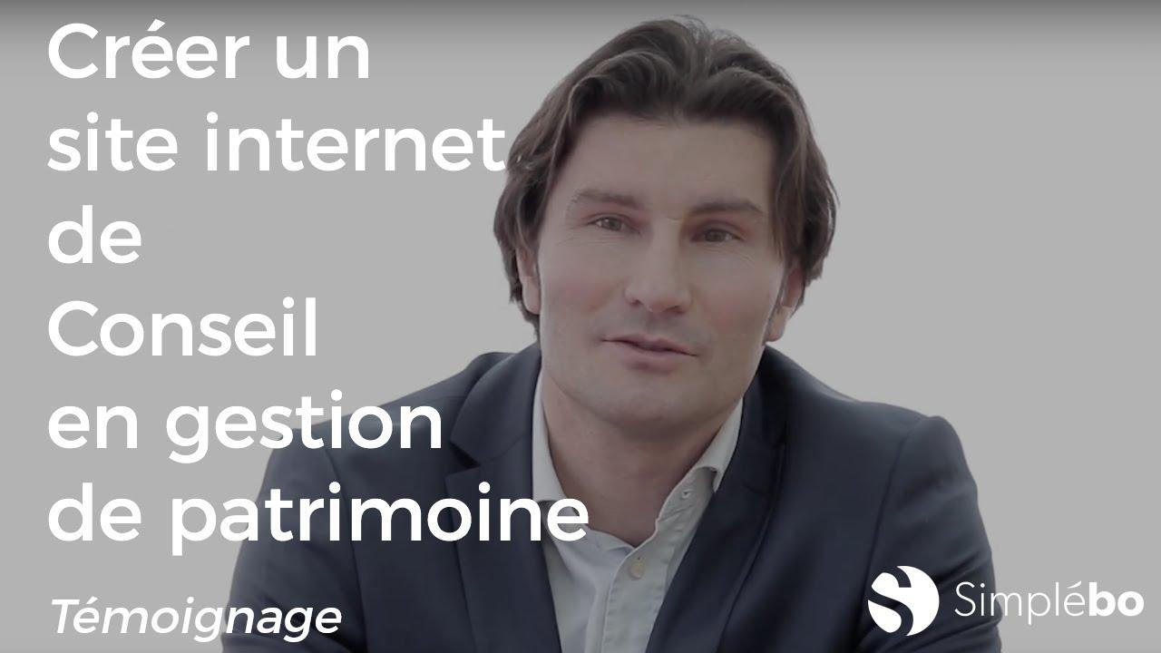 Créez un site internet de conseil en gestion de patrimoine - Témoignage Simplébo - Benoît Chaudron
