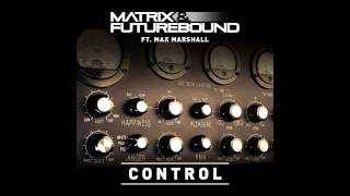 Matrix & Futurebound - Control (ft. Max Marshall) (Bass Boosted)