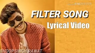 Gulzaar Chhaniwala - Filter Shot Lyrical Video | New Haryanvi Songs Haryanavi 2019 | Maina Haryanvi