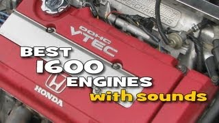 Best 1.6 / 1600 engines with sounds - small but with soul :-)