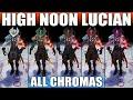 High Noon Lucian Chroma 2020