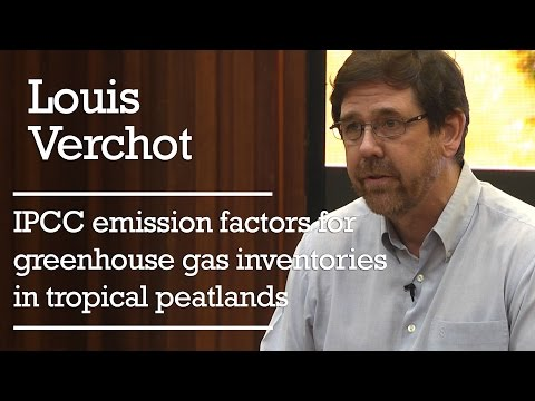 Louis Verchot – IPCC emission factors for greenhouse gas inventories in tropical peatlands
