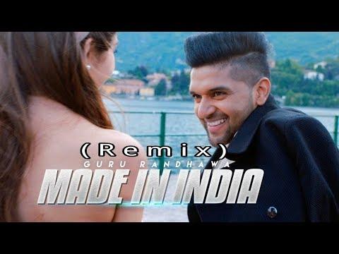 Made In India__Remix__Guru Randhawa__New Song 2018 thumbnail