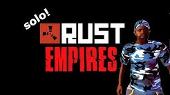 Rust Empires - Solo play on a PVE/RP Server!