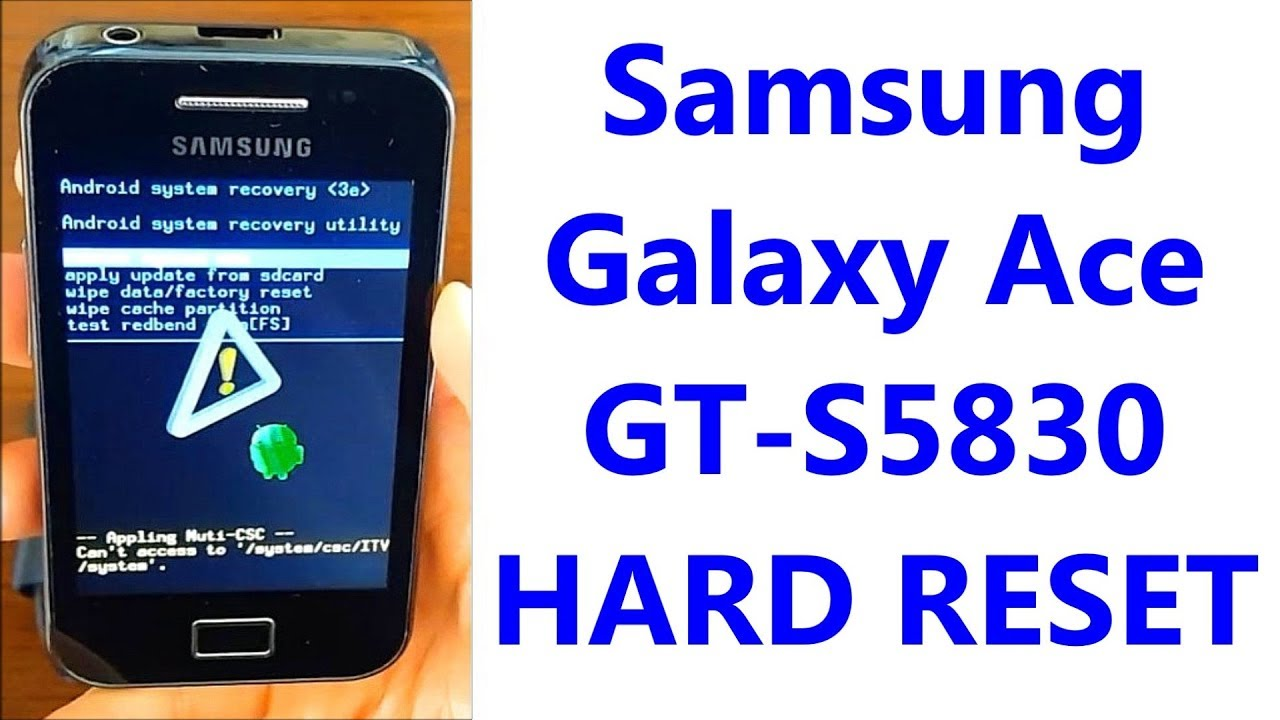 Samsung Galaxy Ace Gt S5830 Hard Reset First Configuration