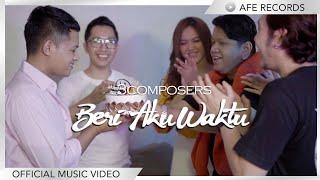 3 Composers - Beri Aku Waktu (Official Music Video)