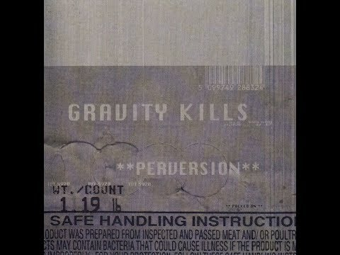 Gravity Kills - Perversion (1998) full album