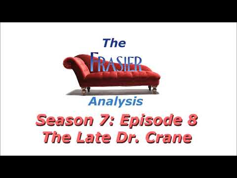 Download The Frasier Analysis - Season 7 Episode 8 - The Late Dr  Crane